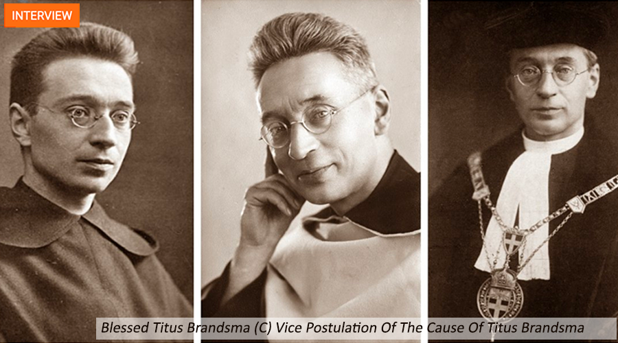 uit Interview with Father Fernando Millan, Vice-Postulator of the Cause of Canonization of Blessed Titus Brandsma